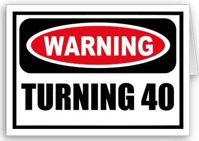 My Thoughts on Turning 40
